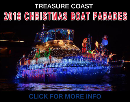 2018 Christmas Boat Parades on the Treasure Coast including Stuart Boat Parade, Fort Pierce Boat Parade and Vero Beach Boat Parade. Find out the Dates, Times and Parade routes on FloridasHutchinsonIsland.com