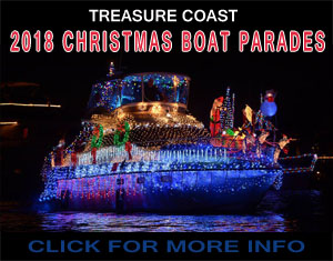 2018 Treasure Coast Boat Parades - Fort Pierce, Stuart FL, Vero Beach Boat Parades dates, times and locations. For more information click here to visit floridashutchinsonisland.com/christmas-boat-parades.html