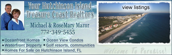 Hutchinson Island Homes for Sale, Ocean view condos, homes, Waterfront property on HutchinsonIslandHomesforSale.com